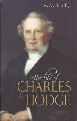 The Life of Charles Hodge